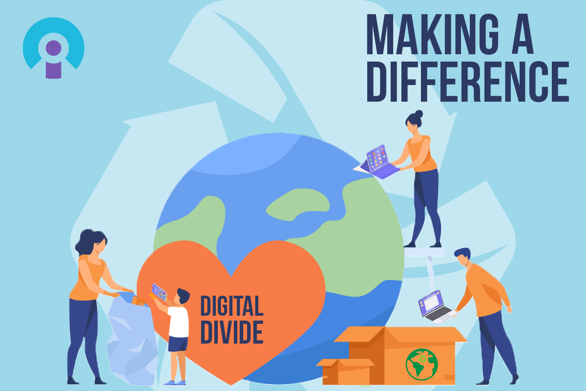 Making A Difference - Digital Divide